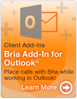 Enhance your experience - Bria Add-In For Outlook®